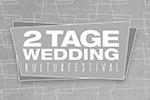 2 Tage Wedding - cultural festival